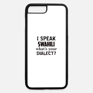 Dialect swahili dialect - iPhone 7 Plus/8 Plus Rubber Case