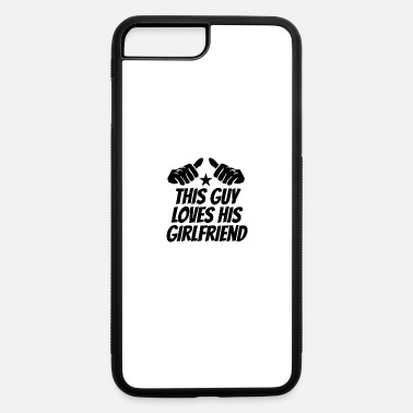 This Guy Loves His Boyfriend This Guy Loves His Girlfriend - iPhone 7 & 8 Plus Case