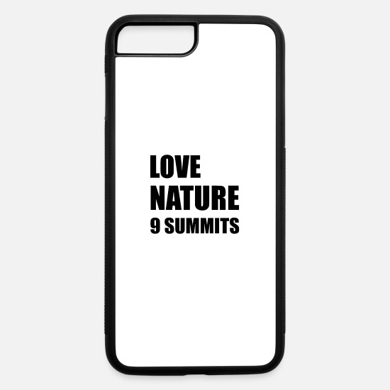 Mountains iPhone Cases - LOVE NATURE - 9 MOTTOS OF 9 SUMMITS - iPhone 7 & 8 Plus Case white/black