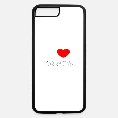 Renner I LOVE CAR RACING - iPhone 7 & 8 Plus Case