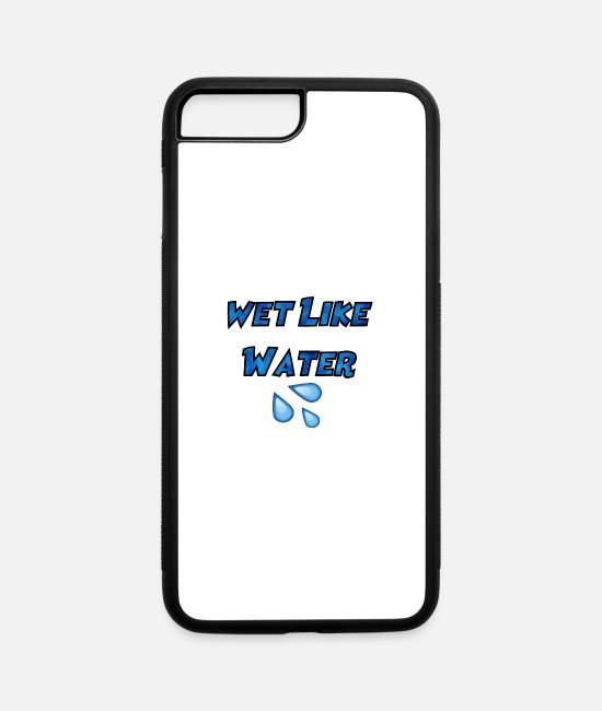 Basketball Player iPhone Cases - Wet Like Water - iPhone 7 & 8 Plus Case white/black