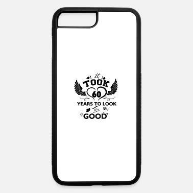 60 Years 60 years and increasing in value - iPhone 7 Plus/8 Plus Rubber Case