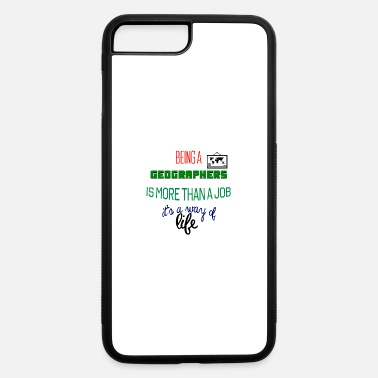 Geographic Being geographers - iPhone 7 Plus/8 Plus Rubber Case