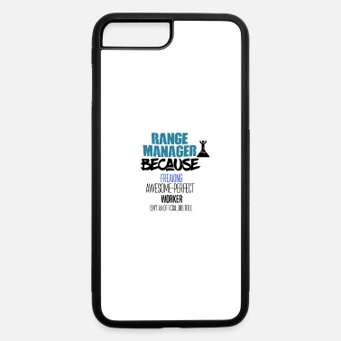 Range Range manager - iPhone 7 & 8 Plus Case