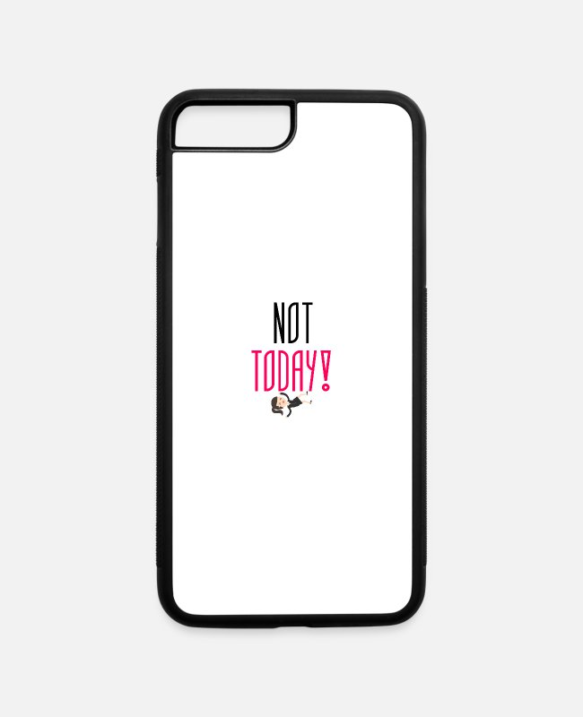 Today iPhone Cases - Not today - iPhone 7 & 8 Plus Case white/black