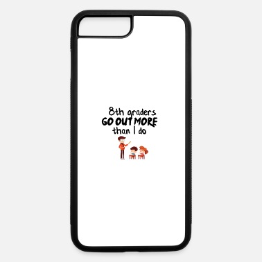 Go Out Go out more - iPhone 7 & 8 Plus Case