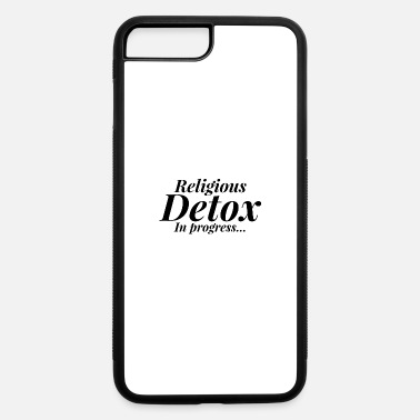 Religious Religious Detox - iPhone 7 & 8 Plus Case