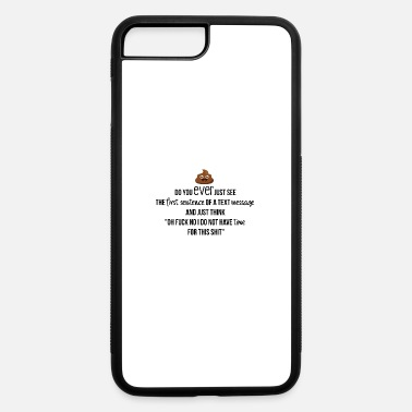 Text The first sentence of a text message - iPhone 7 & 8 Plus Case