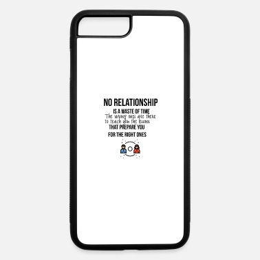 Relationship No relationship - iPhone 7 & 8 Plus Case
