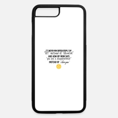 Lift-elevator How british people say lift instead of elevator - iPhone 7 & 8 Plus Case