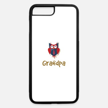 Grandpa Owl - iPhone 7 & 8 Plus Case
