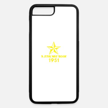 Year Of Birth Star Was born in 1951, year of birth, gift - iPhone 7 & 8 Plus Case
