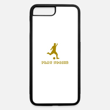 Play Soccer play soccer - iPhone 7 & 8 Plus Case