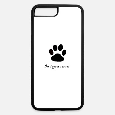 Paw dogs paw - iPhone 7 & 8 Plus Case