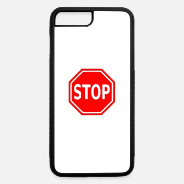 Stop Stop Sign - iPhone 7 & 8 Plus Case