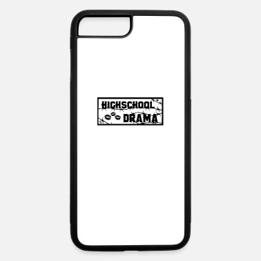 Highschool Highschool Drama - iPhone 7 & 8 Plus Case