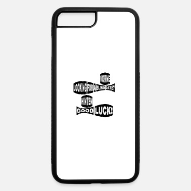 Date Of Birth Blind date - iPhone 7 Plus/8 Plus Rubber Case