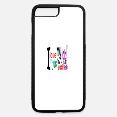 Job job - iPhone 7 & 8 Plus Case