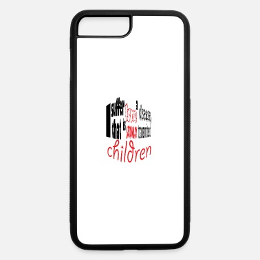 Children children - iPhone 7 & 8 Plus Case