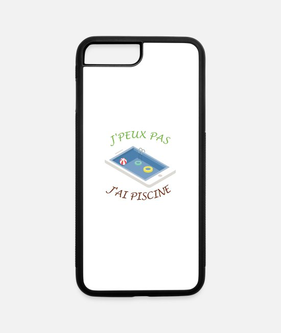 Outdoor Pool iPhone Cases - I can't. I have a pool (French version) - iPhone 7 & 8 Plus Case white/black