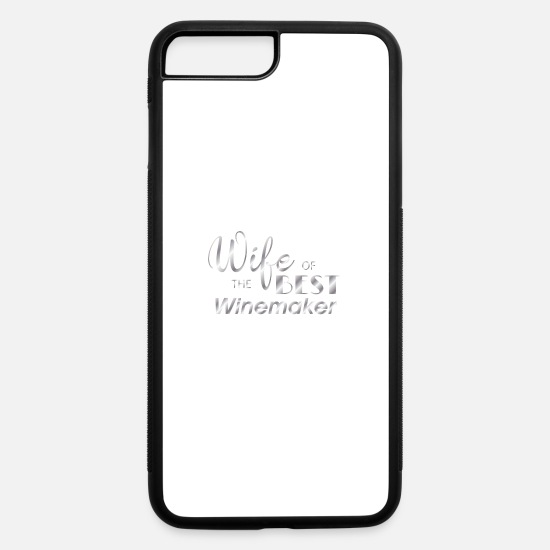 Winemaker iPhone Cases - wife of the best winemaker - iPhone 7 & 8 Plus Case white/black