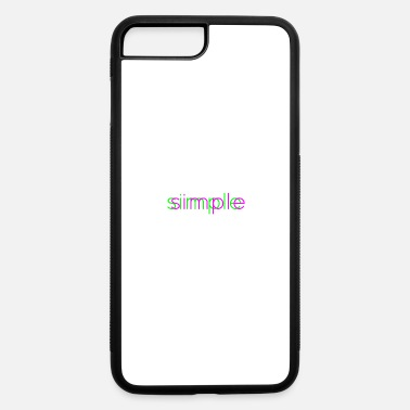 The Simple Life simple life - iPhone 7 & 8 Plus Case