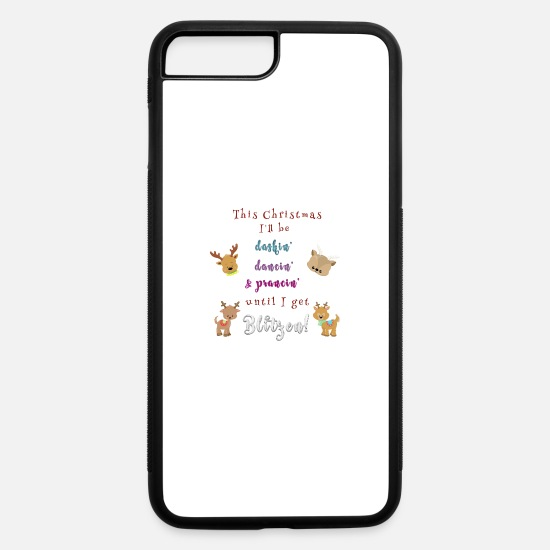 Christmas iPhone Cases - This Christmas I'll be Blitzen! - iPhone 7 & 8 Plus Case white/black