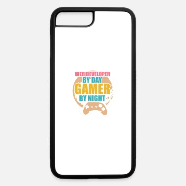 Web Developer Web Developer By Day Gamer By Night - iPhone 7 & 8 Plus Case