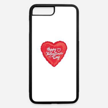 Valentine's Day Happy Valentine's Day - iPhone 7 & 8 Plus Case