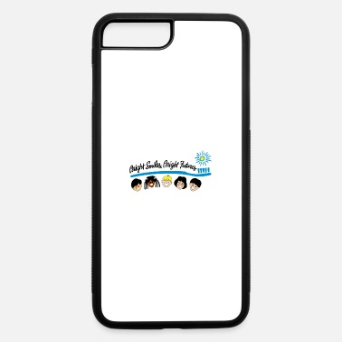 Bright Bright Smiles Bright Futures - iPhone 7 & 8 Plus Case