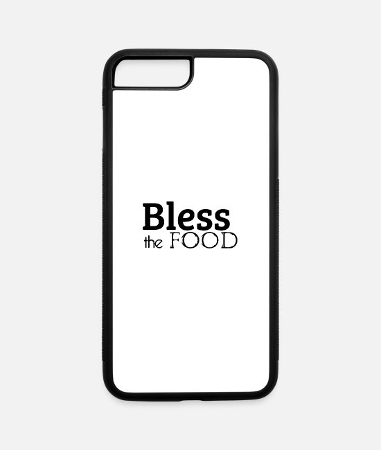 Bless You iPhone Cases - Bless the food - iPhone 7 & 8 Plus Case white/black