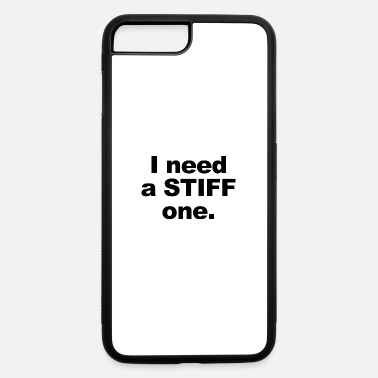 Stiff A STIFF ONE - iPhone 7 & 8 Plus Case