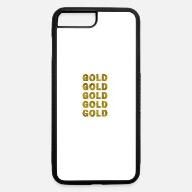 Gold Gold Gold Gold - iPhone 7 & 8 Plus Case
