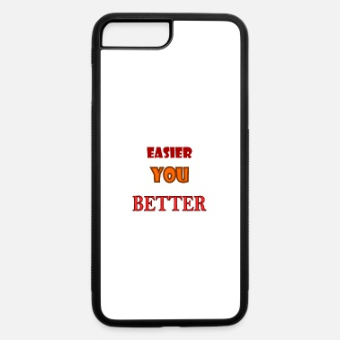Just It never gets easier you just get better - iPhone 7 & 8 Plus Case