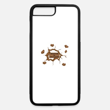 Disaster Master Of Disaster - iPhone 7 & 8 Plus Case