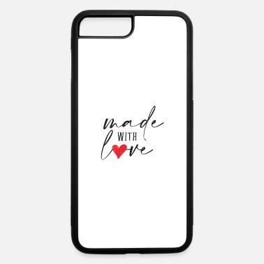 Made with love - iPhone 7 & 8 Plus Case