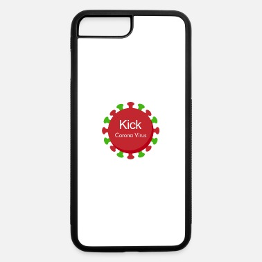 Virus Kick Corona Virus - iPhone 7 & 8 Plus Case
