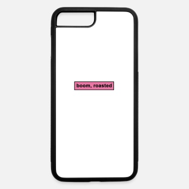 Roast boom roasted - iPhone 7 & 8 Plus Case