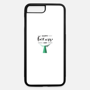 Day Happy Fathers Day - iPhone 7 & 8 Plus Case