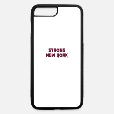 Keep Calm strong New york - iPhone 7 & 8 Plus Case