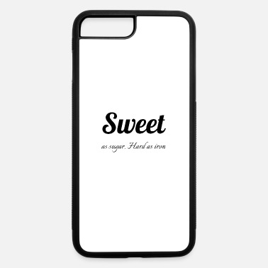 Squat Sweet as sugar hard as iron - iPhone 7 & 8 Plus Case