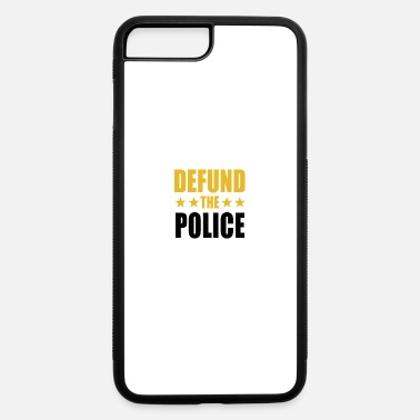 Policeman Defund The Police - iPhone 7 & 8 Plus Case