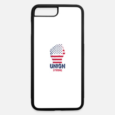 Union Strong Vintage USA Flag Proud Labor Day - iPhone 7 & 8 Plus Case