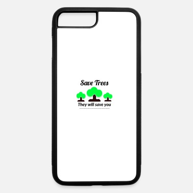 Save Save Tress They Will save you - iPhone 7 & 8 Plus Case