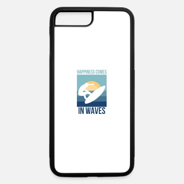 Surfing Happiness Comes In Waves Surfer Beach - iPhone 7 & 8 Plus Case