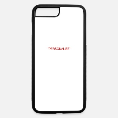 Person PERSONALIZE - iPhone 7 & 8 Plus Case