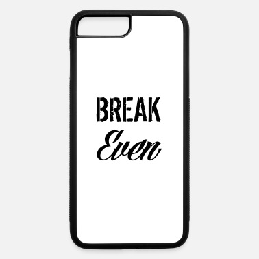 Evening break even - iPhone 7 & 8 Plus Case