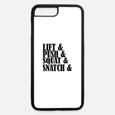 Snatch lift Squat Push Snatch - iPhone 7 Plus/8 Plus Rubber Case