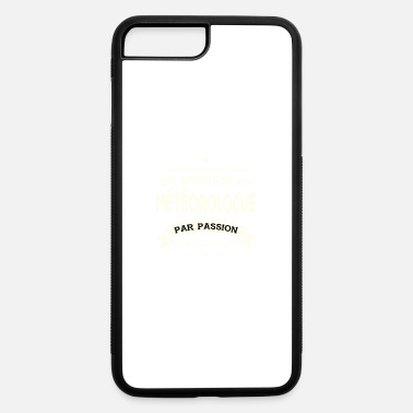 Meteorologist Original Meteorologist - iPhone 7 & 8 Plus Case