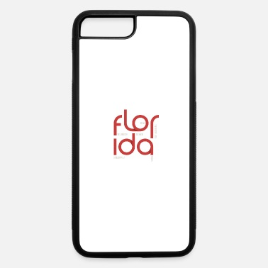 Florida Florida - iPhone 7 & 8 Plus Case